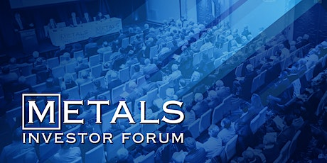 Metals Investor Forum November 6+7, 2020 tickets