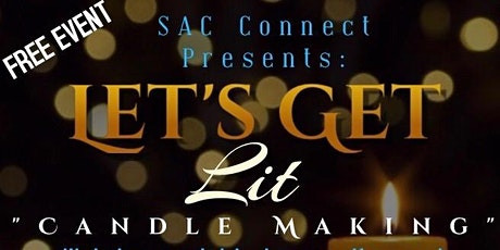 Candle Making Class- Let's Get Lit tickets