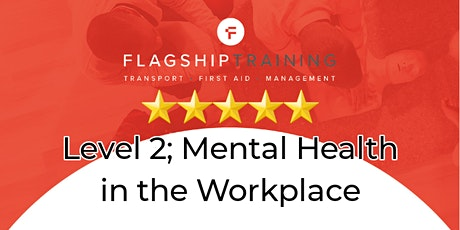 Mental Health in the Workplace Level 2 tickets