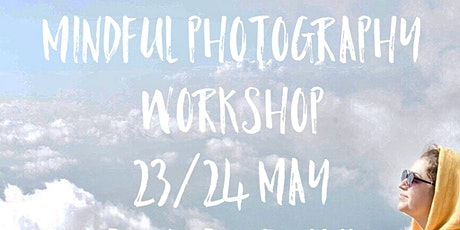 Mindfulness & Photography Workshop tickets