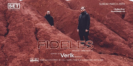 FIDELES (Afterlife) at Audio | SPECIAL GUEST LIST tickets