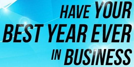 FREE WEBINAR: How to Have Your Best Year in Business? tickets