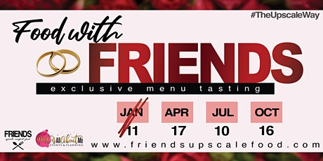 Food with FRIENDS tickets