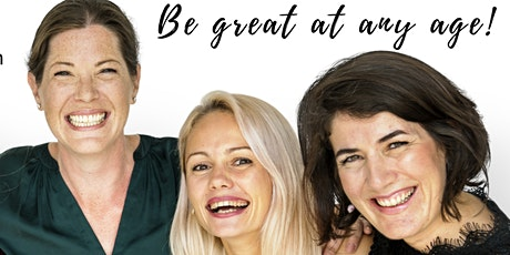 Be Great At Any Age!- Anti-Aging & Self-Care Event tickets