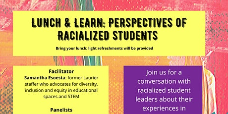 Perspectives of Racialized Students (Lunch 'n Learn) tickets