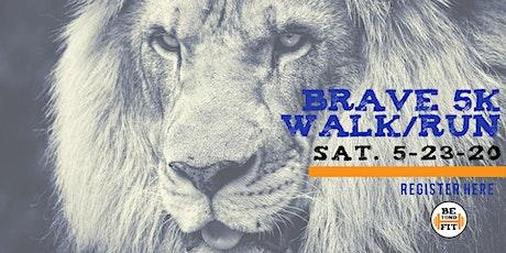 Brave 5k Jog/Walk tickets