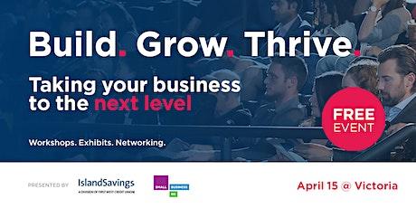 Build. Grow. Thrive. - Victoria tickets