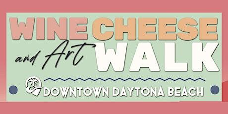 Wine, Cheese & Art Walk in Downtown Daytona Beach tickets