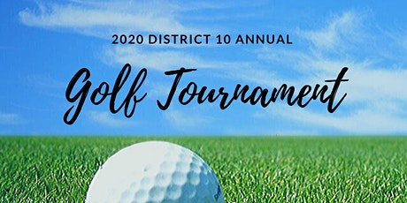 District 10 Annual Golf Tournament 2020 tickets