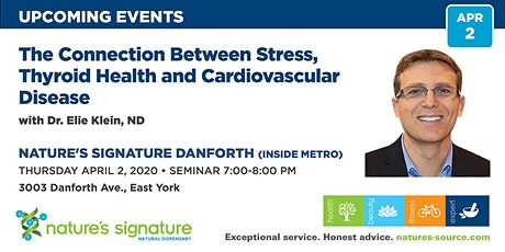 The Connection between Stress, Thyroid Health & Cardiovascular Disease tickets