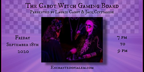 Cabot Witch Gaming Board with Laurie Cabot, HPs & Jacq Civitarese, HPs tickets
