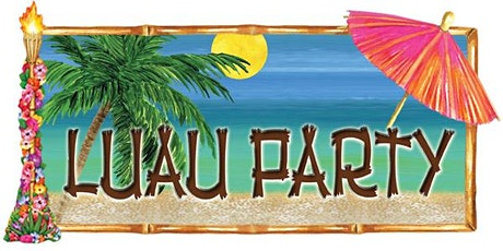 Luau Summer Party tickets