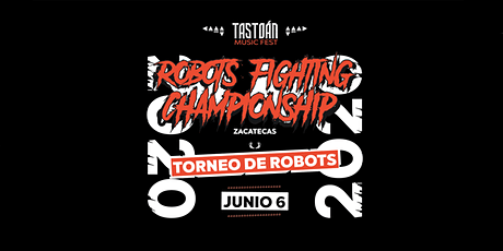 Torneo Robots Fighting Championship billets