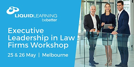 Executive Leadership in Law Firms Workshop Melbourne tickets