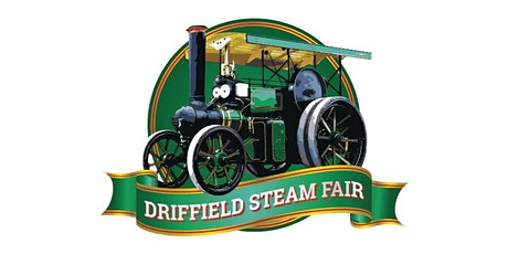 DRIFFIELD STEAM FAIR 2020 (ADMISSION) tickets