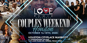 The Love Remix Couples Retreat Weekend - HOUSTON 2020