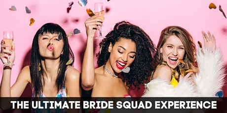 The Ultimate Bride Squad Experience | Toronto Bachelorette tickets