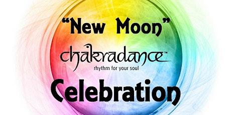 "Chakradance - ""New Moon"" Celebration tickets"