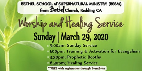 Bethel - BSSM Worship and Healing Service  tickets