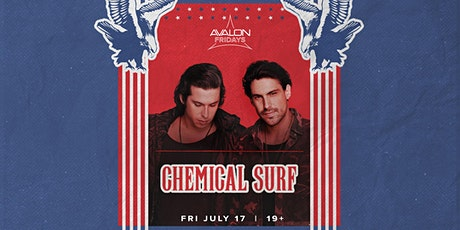 Avalon Fridays: CHEMICAL SURF - U.S. TOUR tickets