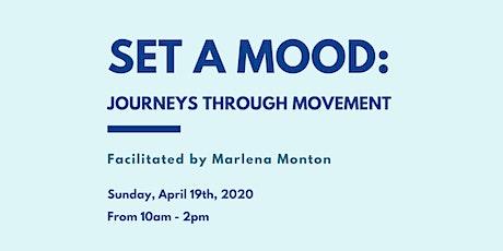 Set A Mood: Journeys Through Movement tickets