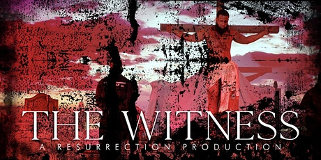 The Witness Resurrection Production tickets