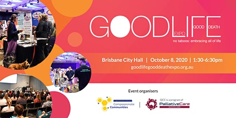 Good Life Good Death Expo - Brisbane 2020 tickets
