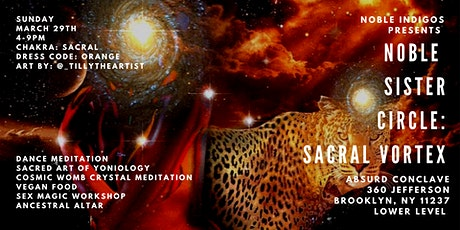 The Noble Sister Circle: Sacral Vortex tickets