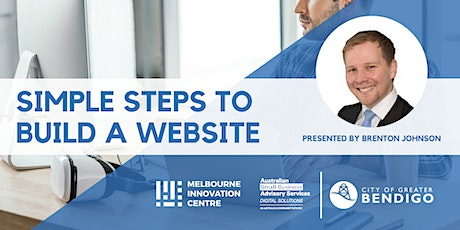 Simple Steps to Build a Website - Greater Bendigo  tickets