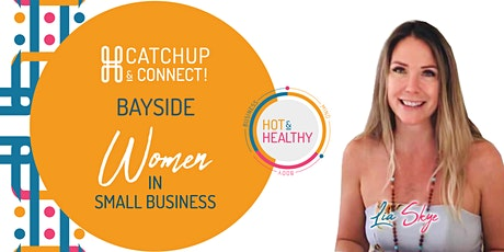 Women in Small Business - Bayside Catchup & Connect tickets