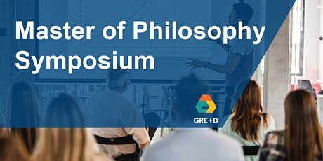Master of Philosophy Symposium - 26th August 2020 tickets