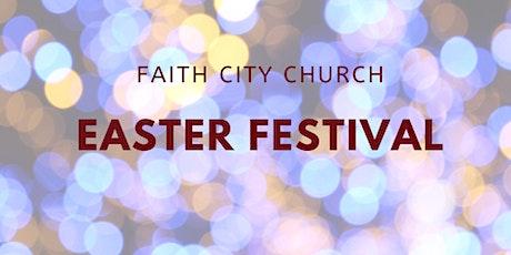 Faith City Church Easter Festival tickets