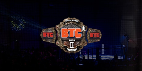 BTC 10: Night of Champions II tickets