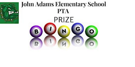 John Adams Elementary School PTA Prize Bingo tickets