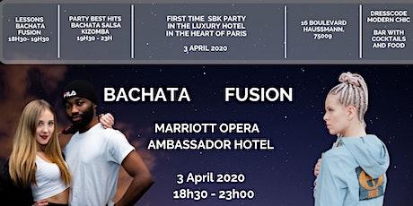 Soirée Bachata Fusion au Paris Marriott Opera Ambassador Hotel billets