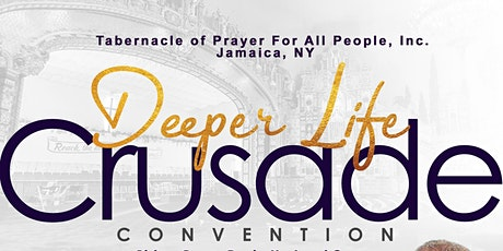 Tabernacle of Prayer For All People Deeper Life Crusade Convention tickets