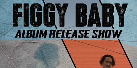 Figgy Baby:  Album Release Party! tickets