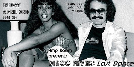 Disco Fever: Last Dance tickets