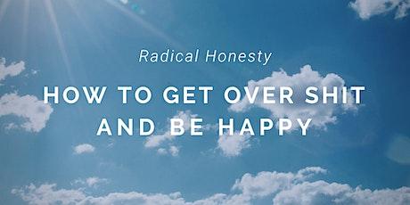 Radical Honesty® Weekend Workshop in Montreal (Saint Sauveur). billets