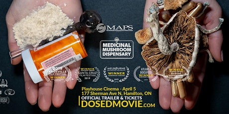 April 5th! DOSED Documentary + Q&A at Playhouse Cinema - Hamilton! tickets