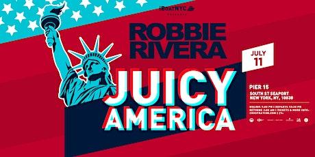 Robbie Rivera presents Juicy America tickets