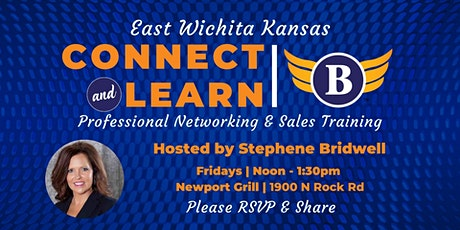 East Wichita, KS: Connect & Learn | Professional Networking & Sales Training tickets