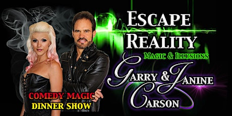 'Escape Reality' Comedy Magic Dinner Show with Garry & Janine Carson tickets