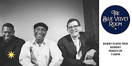 Bobby Floyd Trio tickets