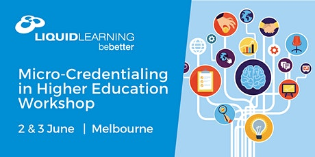 Micro-Credentialing in Higher Education Workshop Melbourne tickets