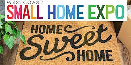 The Westcoast Small Home Expo 2020 tickets