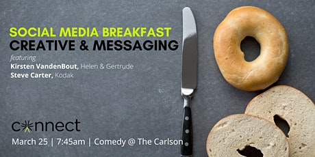 CANCELLED: Social Media Breakfast Series | March: Creative and Messaging tickets