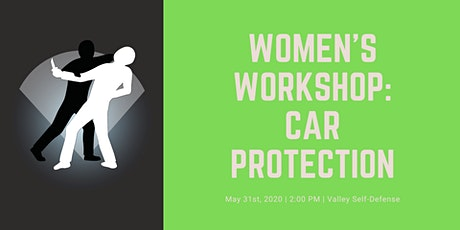 Women's Workshop: Protecting Yourself In And Around Your Car tickets