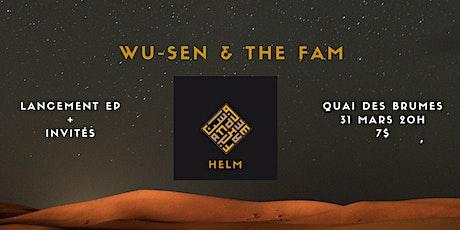 Wu-Sen & The FAM  Lancement EP + invités billets
