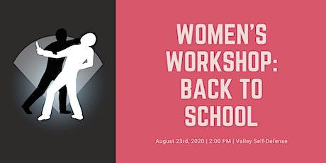 Women's Workshop: Back to School tickets